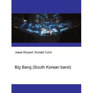 Big Bang (South Korean band) Ronald Cohn Jesse Russell Books