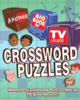 Another Big Book of TV Guide Crossword Puzzles Hundreds of Crossword