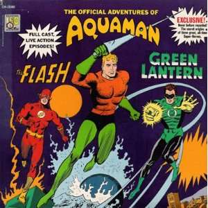 The Official Adventures of Aquaman the Flash GREEN LANTERN