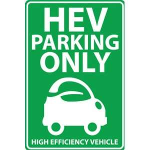 Zing Eco Parking Sign, HIGH EFFICIENCY VEHICLE PARKING