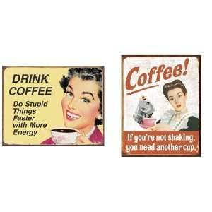 Nostalgic Coffee Humor Tin Metal Sign Bundle   2 retro signs Stupid