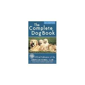 The Complete Dog Book by American Kennel Club (2006