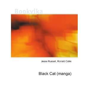 Black Cat (manga) Ronald Cohn Jesse Russell Books