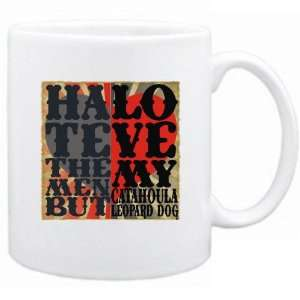 Men , But  Love My Catahoula Leopard Dog  Mug Dog