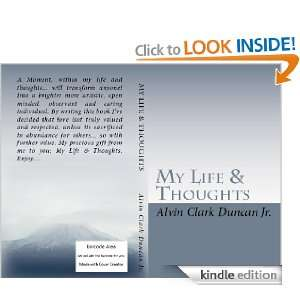 My Life & Thoughts Vol.1 Alvin Duncan  Kindle Store